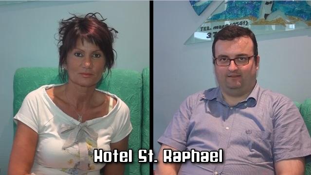 Hotel St. Raphael: intervista doppia con Tiziana e Marco